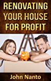 Renovating Your House For Profit