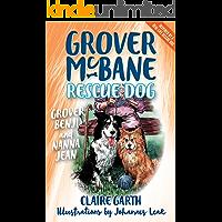Grover, Benji and Nanna Jean: Grover McBane Rescue Dog: Book Three (Grover McBane, Rescue Dog 3)