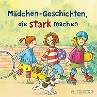 Mädchen-Geschichten, die stark machen: 1 CD