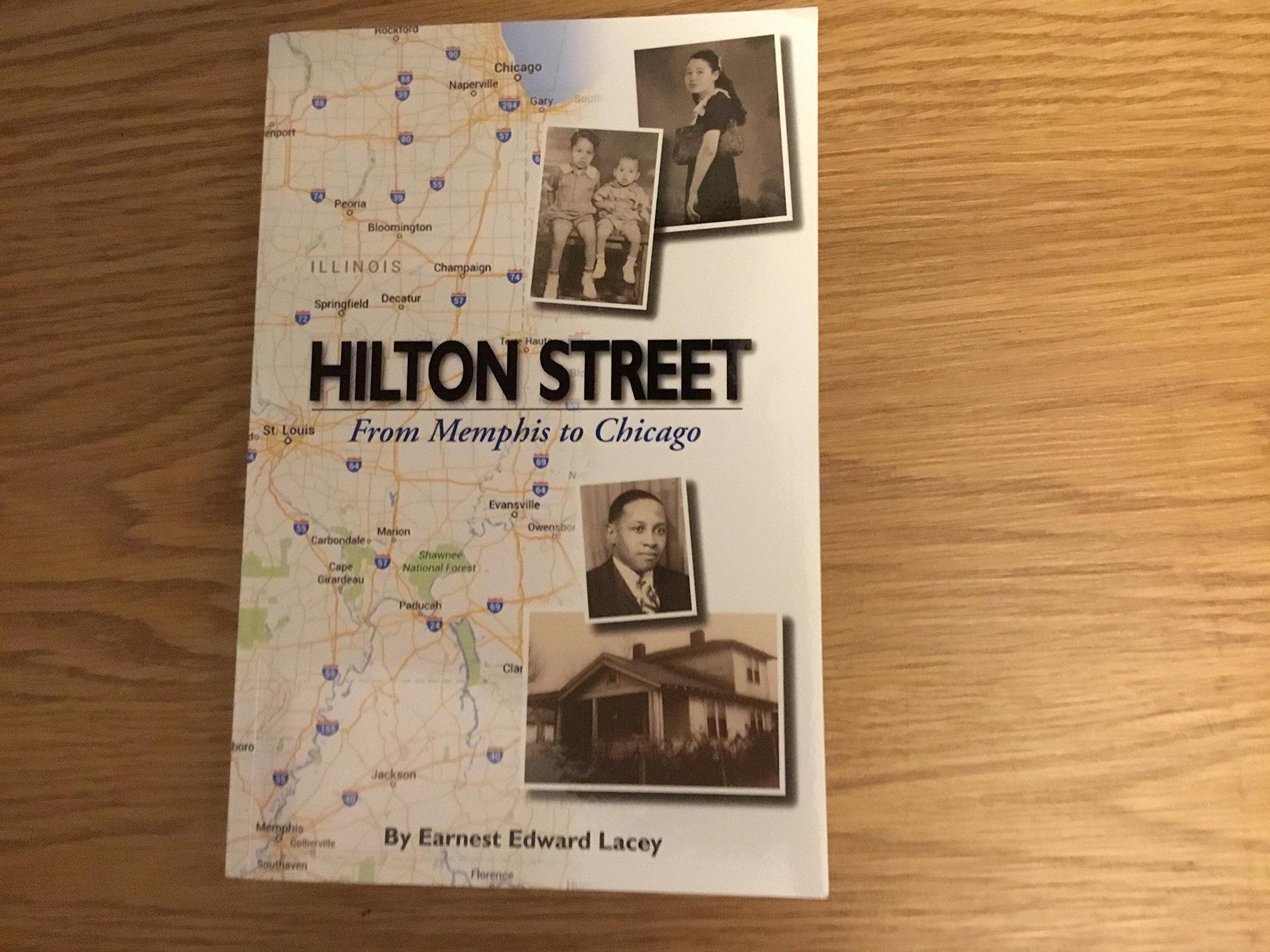Hilton Street: From Memphis to Chicago pdf epub