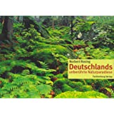 Deutschlands unberührte Naturparadiese