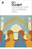 Meetings with Remarkable Men (Penguin Modern Classics)