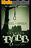 A Vigil of Spies: The Owen Archer Series - Book Ten