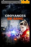 CROYANCES DE SANG