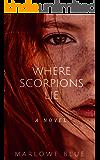Where Scorpions Lie: Scorpions Part 1