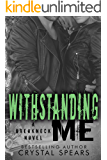 Withstanding Me (Breakneck series Book 2)