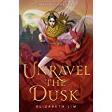Unravel the Dusk (The Blood of Stars)