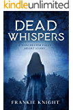 Dead Whispers: A Winchester Falls Short Story