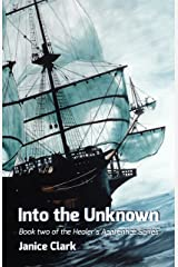 Into The Unknown (the Healer's Apprentice Book 2) Kindle Edition