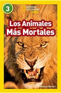 Los Animales Mas Mortales (Deadliest Animals) (Libros de National Geographic para ninos /