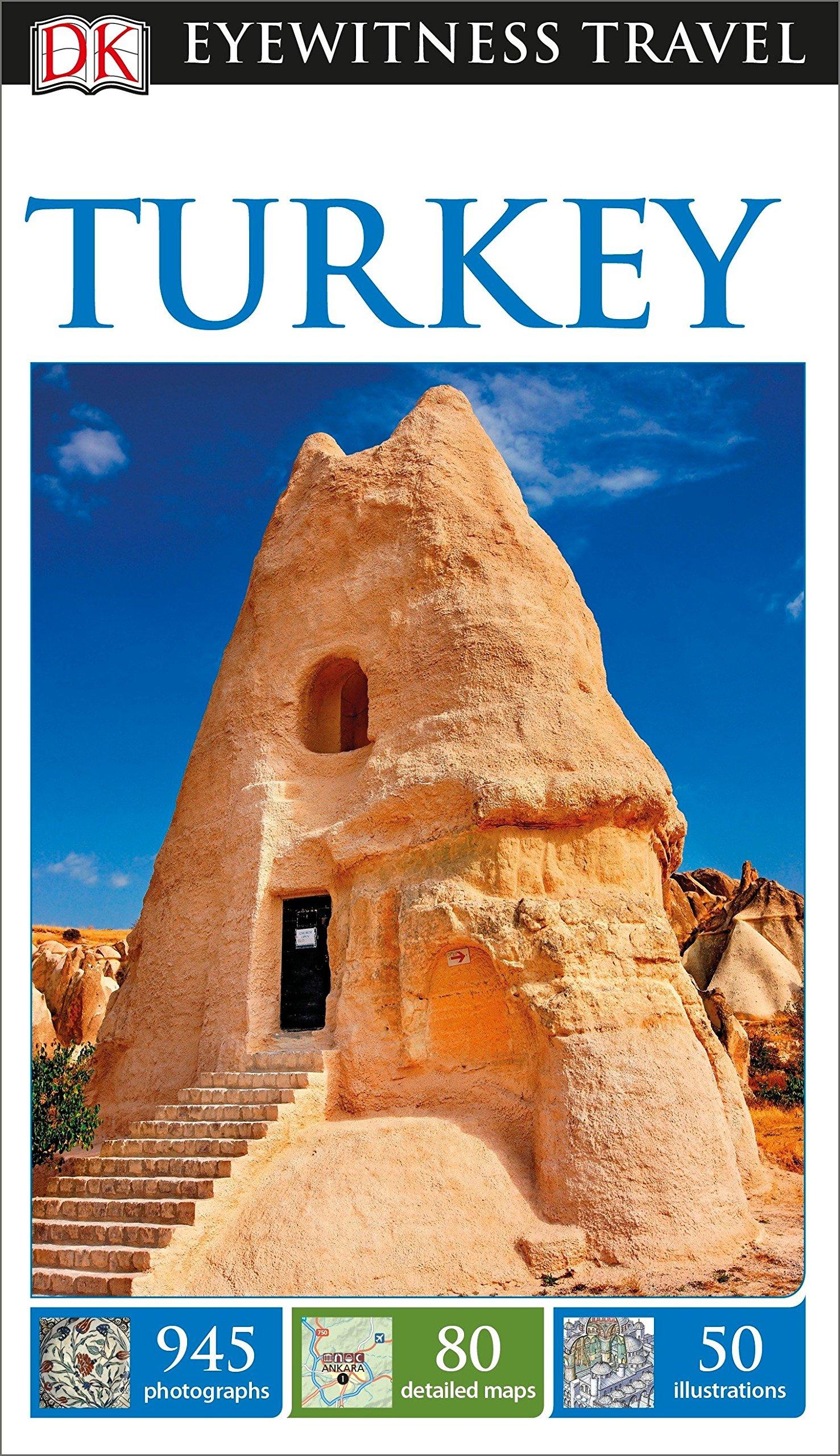 DK Eyewitness Travel Guide Turkey by Dk Pub