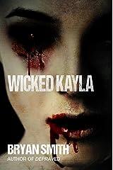 Wicked Kayla Kindle Edition