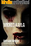 Wicked Kayla