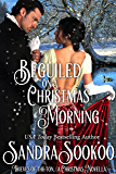 Beguiled on a Christmas Morning: Thieves of the Ton series 4.5
