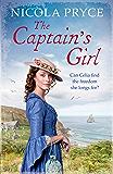 The Captain's Girl: A sweeping historical saga for fans of Poldark (Cornish Saga)