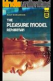 The Pleasure Model Repairman