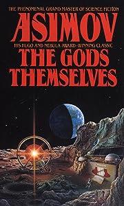The Gods Themselves: A Novel