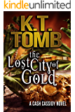 The Lost City of Gold (Quests Unlimited Book 24)
