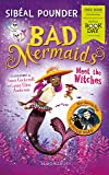 WBD Book: Bad Mermaids Meet the Witches