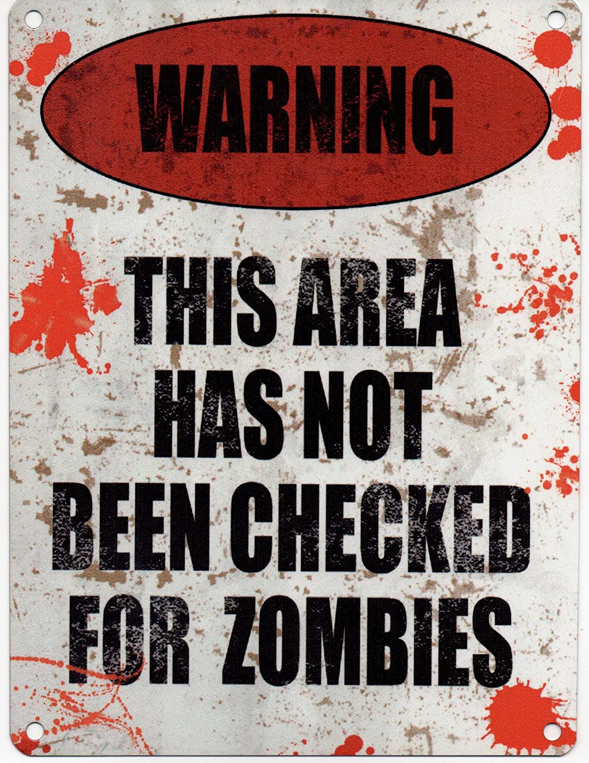 Enseigne M/étal Murale Publicitaire /Émail Texte Anglais WARNING THIS AREA HAS NOT BEEN CHECKED FOR ZOMBIES 200 mm x 150 mm