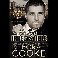 Simply Irresistible (Flatiron Five Book 1)