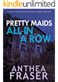 Pretty Maids All in a Row (DCI Webb Mystery Book 3)
