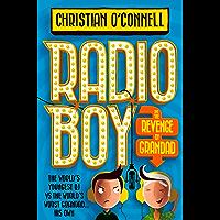 Radio Boy and the Revenge of Grandad (Radio Boy, Book 2)
