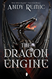 The Dragon Engine (The Dragon Engines Book 1)
