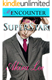 My Encounter With A Superstar (New Young Adult Romance Short Read Fiction): (K-Drama Fever Series, Book 1)
