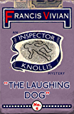 The Laughing Dog: An Inspector Knollis Mystery (The Inspector Knollis Mysteries Book 5)