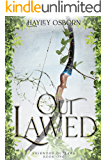 Outlawed (Sherwood Outlaws Book 1)