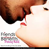 Friends without Benefits: Knitting in the City, Book 2