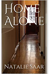 Home Alone (I'm Terrified of Everything Book 1) Kindle Edition