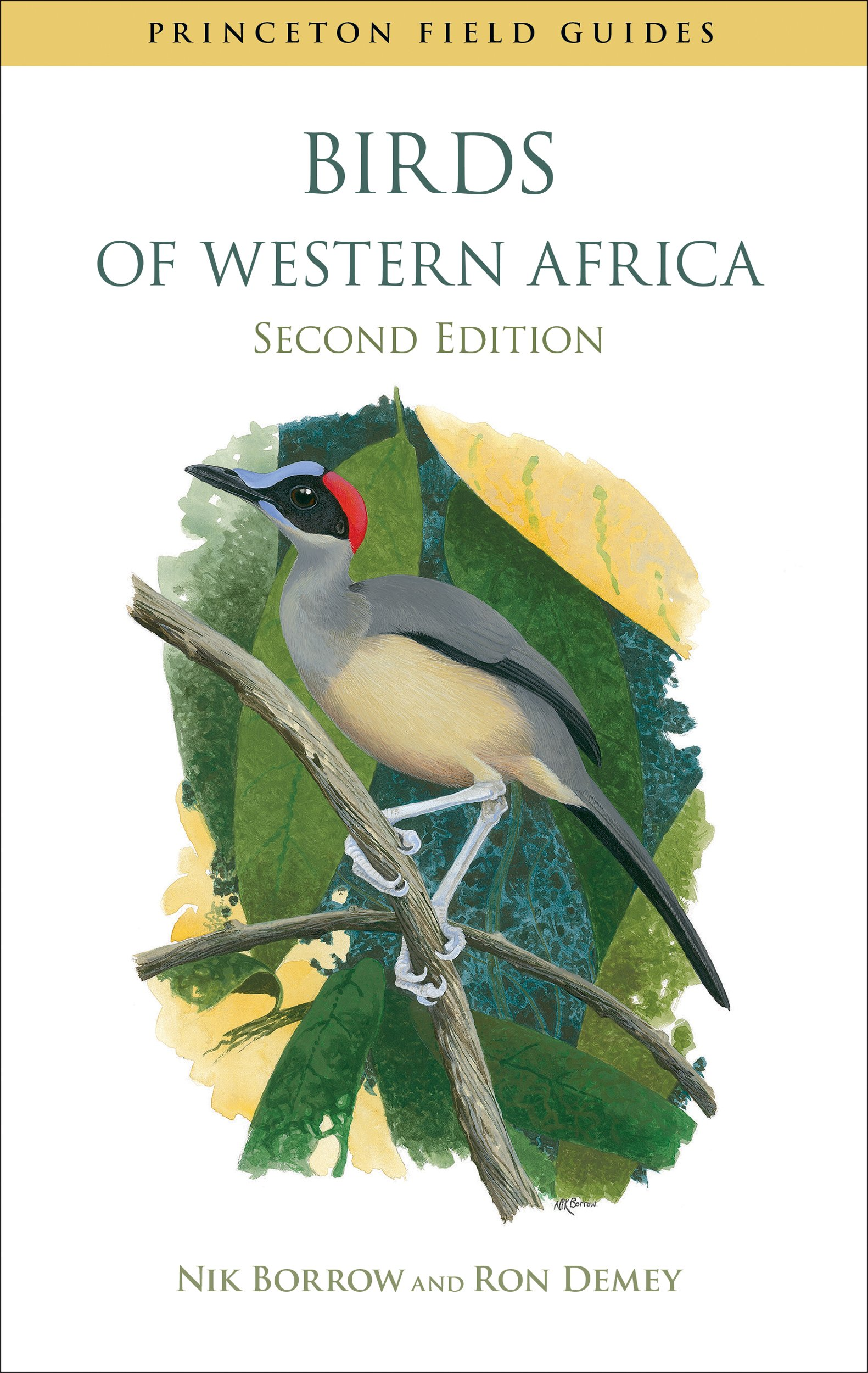 Birds of Western Africa: Second Edition (Princeton Field Guides)