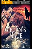Megan's Mate: paranormal romance (The Borough Boys Book 4)