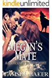 Megan's Mate: paranormal romance (The Borough Boys Book 4)