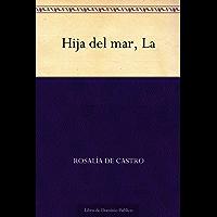 La Hija del mar (Spanish Edition)