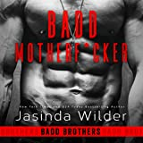 Badd Motherf--ker: Badd Brothers, Book 1