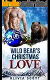 ROMANCE: Wild Bear's Christmas Love: BBW WereBear Romance (Shifter Curvy Troubles Book 2)