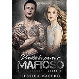 Proibida para o Mafioso (Máfia Lansky Livro 2)