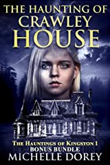 The Haunting of Crawley House (The Hauntings Of Kingston Book 1) Kindle Edition