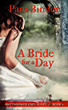 A Bride for a Day (Matchmaker Cafe Series Book 2)
