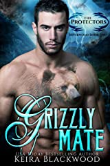 Grizzly Mate: A Bear Shifter Paranormal Romance (The Protectors of Riverwood Book 2) Kindle Edition