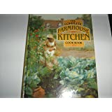 The Complete Farmhouse Kitchen Cook Book