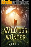 Wald der Wunder: Fantasy Romance (German Edition)