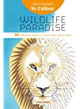 Dot-to-Dot in Colour: Wildlife Paradise: 30 challenging designs to improve your mental agility