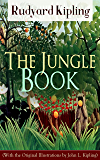 The Jungle Book (With the Original Illustrations by John L. Kipling): Classic of children's literature from one of the most popular writers in England, ... Plain Tales from the Hills (English Edition)