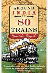 Around India in 80 Trains Kindle Edition