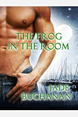 The Frog in the Room Kindle Edition