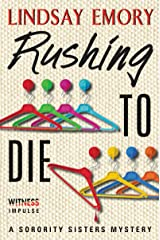 Rushing to Die: A Sorority Sisters Mystery Kindle Edition